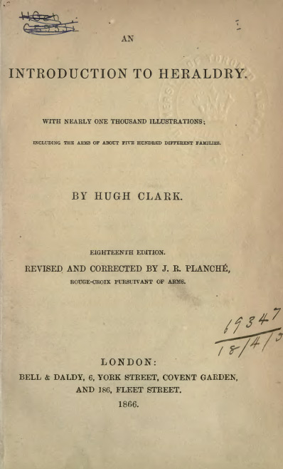 An introduction to heraldry, Hugh Clark